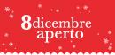 8 DICEMBRE - APERTO
