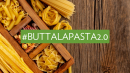 OFFER #ButtaLaPasta2.0 – The Made in Italy's revenge!