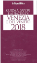 2018 GUIDE TO THE FLAVORS AND PLEASURES OF VENICE AND THE VENETO!